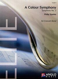 ☆交響曲第3番「カラー・シンフォニー」作曲:フィリップ・スパークAColourSymphony-SymphonyNo.3【吹奏楽-楽譜セット】