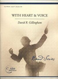 ウィズ・ハート・アンド・ヴォイス/WithHeartandVoice/作曲:D.ギリングハム【吹奏楽-楽譜セット】