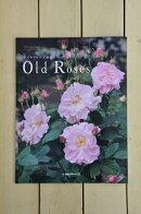 【本】オールドローズ好きの「OldRoses」NewRoses別冊★代引き決済不可★