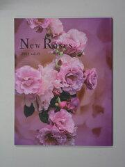 バラ好きには禁断の果実!店長掲載記念♪送料無料です^^【最新刊】 New Roses 2013★メール便...