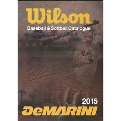ウィルソン(Wilson)2015年野球・ソフトボールカタログ
