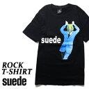 ロックTシャツ 半袖 Suede Tシャツ スウェード バンドTシャツ メンズ レディース ロックT バンドT バンT ロゴ 衣装 ロゴT ダンス ミュージック ファッション ROCK ブラック 黒 コットン 綿 100% 春夏 夏物 おしゃれ