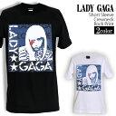 ロックTシャツ 半袖 Lady Gaga Tシャツ レディーガガ バンドTシャツ メンズ レディース ロックT バンドT バンT ロゴ バンド ロゴT ダンス ミュージック ファッション ROCK ブラック ホワイト 黒 白 ヘヴィメタ コットン 綿 100% 春夏 夏物 おしゃれ