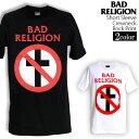 ロックTシャツ 半袖 Bad Religion Tシャツ バッドレリジョン バンドTシャツ メンズ レディース ロックT バンドT バンT ロゴ バンド ロゴT ダンス ミュージック ファッション ROCK ブラック ホワイト 黒 白 ヘヴィメタ コットン 綿 100% 春夏 夏物 おしゃれ