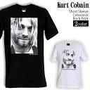ロックTシャツ 半袖 Kurt Cobain Tシャツ カートコバーン バンドTシャツ Nirvana ニルヴァーナ メンズ レディース ロックT バンドT バンT ロゴ バンド ロゴT ダンス ミュ