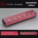 VITAL AUDIO(ヴァイタルオーディオ) ENCOUNTER エンカウンター VAPS-4 パワーサプライを内蔵した4ループタイプのプログラマブルループスイッチャー送料無料