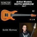 シェクター SCHECTER / KM-7 LOR   KEITH MERROW   キース メロウ 7弦 KM7 ランボ・オレンジ 送料無料