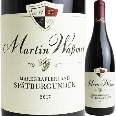 Martin Wassmer(マルティン・ヴァスマー)『マルクグレーフラーラント シュペートブルグンダー』