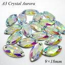 ガラスビジュー ガラスストーン 高輝度ビジュー ソーオン ソーオンビジュー レモン型 クリスタルオーロラ 衣装パーツ 9×18mm AAA crystalAB 18粒 縫