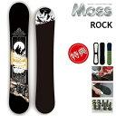 20-21 MOSS ROCK モス ロック スノーボード 板 メンズ レディース 154.5 157.5