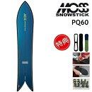 20-21MOSSSNOWSTICKPQ60モススノースティックスノーボード板メンズ160