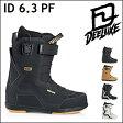 17-18 DEELUXE ディーラックス ブーツ ID 6.3 PF アイディー ノーマルインナー 成型なし
