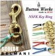 【メール便送料無料】キーホルダー 『 BUTTON WORKS -ボタンワークス- 』真鍮ナスカンフックキーリング。【 Button Works NSFK KEYRING 金具 日本製 人気 ドメスティック ブランド】