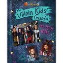 【取寄せ】 ディズニー Disney US公式商品 ディセンダント ディセンダンツ 本 洋書 英語 子供 キッズ 女の子 男の子 [並行輸入品] Descendants 3: The Villain Kids' Guide for New VKs グッズ ストア プレゼント ギフト クリスマス 誕生日 人気