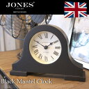 Blackham Mantel Clock(ブラックハム マンテル クロック) JSBLA53K JONES CLOCKS(ジョーンズクロック) 置時計・テーブルクロック・デスククロック