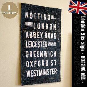 バスロールサイン:ロンドンバスサイン(LONDON BUS SIGN) NOTTING HILL