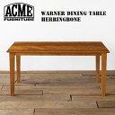 アクメファニチャー ワーナーダイニングテーブルヘリンボーン WARNER DINING TABLE HB 西海岸 カリフォルニア ビンテージ 西海岸 カリフォルニア