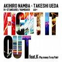 エイベックス・エンタテインメント Avex Entertainment AKIHIRO NAMBA(Hi-STANDARD/NAMBA69) × TAKESHI UEDA(AA=)/FIGHT IT OUT feat.K/F.A.T.E. 【CD】