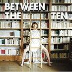 ソニーミュージックマーケティング YUKI/BETWEEN THE TEN 通常盤 【音楽CD】
