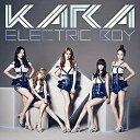 ユニバーサルミュージック KARA/エレクトリックボーイ 初回盤B 【CD】