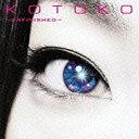ワーナー ブラザース KOTOKO/→unfinished→ 通常盤 【CD】