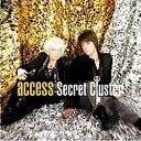 ソニーミュージックマーケティング access/Secret Cluster 通常盤 【音楽CD】