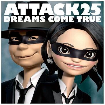 ユニバーサルミュージック DREAMS COME TRUE/ATTACK25 通常盤 【CD】