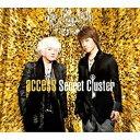 ソニーミュージックマーケティング access/Secret Cluster 初回生産限定盤A 【音楽CD】