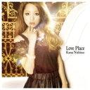ソニーミュージックマーケティング 西野カナ/Love Place 初回生産限定盤 【CD】