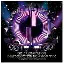 ユニバーサルミュージック 少女時代/BEST SELECTION NON STOP MIX mixed by ☆Taku Takahashi(Tachytelic,m-flo) 【音楽CD】