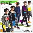 ユニバーサルミュージック SHINee/FIVE 通常盤 【CD】