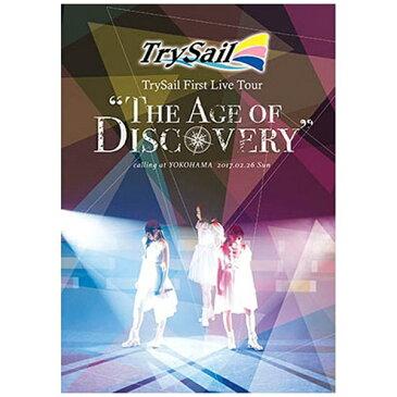 """【送料無料】 ソニーミュージックマーケティング TrySail/TrySail First Live Tour """"The Age of Discovery"""" 通常盤 【DVD】"""