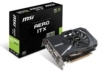 【送料無料】 MSI エムエスアイ グラフィックボード NVIDIA GeForce GTX 1060 GeForce GTX 1060 AERO ITX 6G OC [6GB]