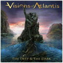 PCIMUSIC ヴィジョンズ・オブ・アトランティス/ The Deep & The Dark【CD】