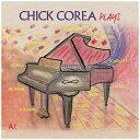 ユニバーサルミュージック チック・コリア/ プレイズ 限定盤