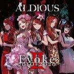 インディーズ Aldious/ Evokeii 2010-2020【CD】
