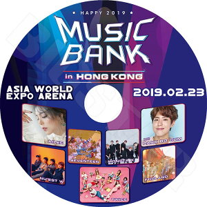 【K-POP DVD】☆★Music Bank 2019 in HONGKONG (2019.02.23)★AILEE SEVENTEEN MONSTA X FTISLAND TWICE PARK BO GUM 他【LIVE コンサート KPOP DVD】