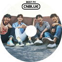 【K-POP DVD】☆★CNBLUE BEST PV COLLECTION★Between Us You`re So Fine Cinderella Can`t Stop Feel Good【シエンブルー ジョンヨンファ イジョンヒョン カンミンヒョク イジョンシン KPOP DVD】