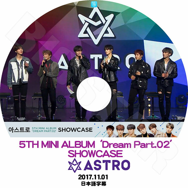 アジア・韓国, 韓国 K-POP DVDASTRO 2017 Dream Part.02 SHOWCASE5Th Mini Album(2017.11.01)ASTRO MJ KPOP