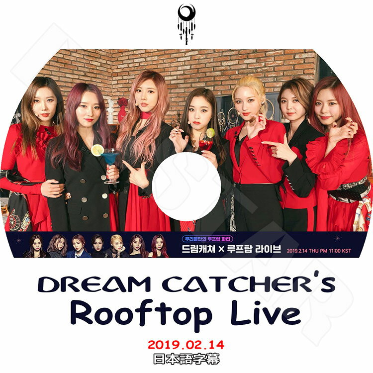 アジア・韓国, 韓国 K-POP DVDDREAMCATCHER Roofttop Live(2019.02.14) KPOP DVD