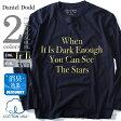 【タダ割】【大きいサイズ】【メンズ】DANIEL DODD コットンUSA プリントロングTシャツ(IT IS DARK ENOUGH ) azt-160404