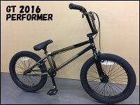 【送料無料】【10%OFF】2016GT-PERFORMER/BMX完成車ストリート・ダート・パーク