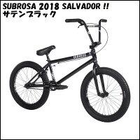 【送料無料】2016年モデルSUBROSA-SALVADOR/シグネチャーモデルLahsaanKobza/BlackFade/サルバドールBMX完成車ストリート