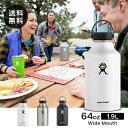 ハイドロフラスク Hydro Flask 64 oz Wide Mouth ステンレスボトル(1.9L)【送料無料】[64オンス ワイドマウス マグボトル マイボトル ドリンクボトル 水筒 直飲み 保温 保冷 魔法瓶 二重壁真空断熱技術 ギフト プレゼント ハワイ]