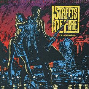 「ストリート・オブ・ファイヤー」オリジナル・サウンドトラック [ (オムニバス) ]