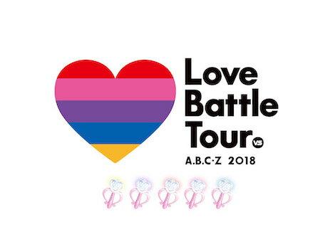 A.B.C-Z 2018 Love Battle Tour Blu-ray(初回限定盤)【Blu-ray】
