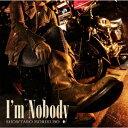 I'm Nobody [ 森久保祥太郎 ]