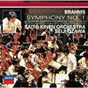 ブラームス:交響曲第1番 ハンガリー舞曲第1・3・10番 [ サイトウ・キネン・