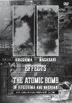 広島・長崎における原子爆弾の影響 [完全版] [ (ドキュメンタリー) ]