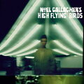 【輸入盤】 NOEL GALLAGHER'S HIGH FLYING BIRDS / NOEL GALLAGHER'S HIGH FLYING BIRDS